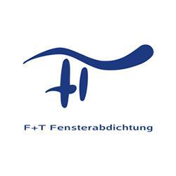 F + T Fensterabdichtung GmbH